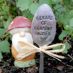 Garden gnome gift - beware of roaming gnomes - silver hand stamped spoon - gardener gift - fantasy - gnomes - fairy garden - plant marker