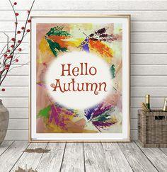 Hello Autumn Printable Wall Art Autumn Print Fall Poster #quotes #quoteoftheday #autumnleaves #family #homedecor #hello