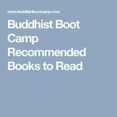 Buddhist Boot Camp Recommended Books to Read