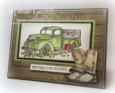 """Hi Stampers,  Happy Friday friends !  Here is a birthday card I made for Jessie's Boyfriend ( Tommy) I added a little """"Man Glitter """" aka Wink of Stella clear to the truck and to the boots . Such an aw"""
