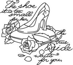 Glass Slipper | Urban Threads: Unique and Awesome Embroidery Designs Cinderella Coloring Pages, Craft Images, Urban Threads, Color Quotes, Coloring Books, Adult Coloring, Transfer Paper, Lettering Design, Baby Quilts