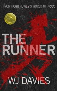 The Runner by WJ Davies. Find out more at http://wjdaviesauthor.com/books/