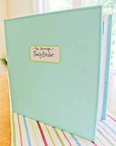 Family Binder...for (1) Meal Planning (2) Contacts (3) each member of the family (4) Important Dates...getting organized!