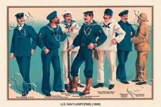 """US Navy Uniforms - 1899""  ….. Poster, Historical- Now that Travis is in the Navy  I notice ""all things Navy""."