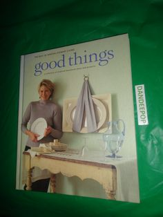Martha Stewart Good Things 1997 Book Oxmoor House find me at www.dandeepop.com