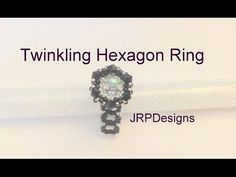 Twinkling Hexagon Ring--Intermediate Level Part 3 - YouTube