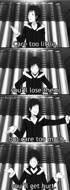It's probably true. Izaya - Durarara