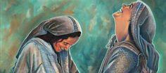 Dichosa tú que has creído,  porque lo que te ha dicho el Señor se cumplirá!!