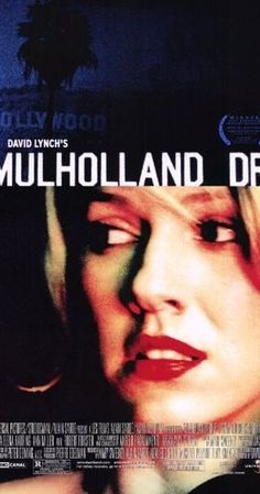 Mulholland Drive ~ Directed by David Lynch.  With Naomi Watts, Laura Harring, Justin Theroux, Jeanne Bates. After a car wreck on the winding Mulholland Drive renders a woman amnesiac, she and a perky Hollywood-hopeful search for clues and answers across Los Angeles in a twisting venture beyond dreams and reality.