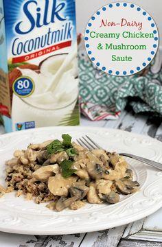 Creamy Chicken & Mushroom Saute (non dairy)