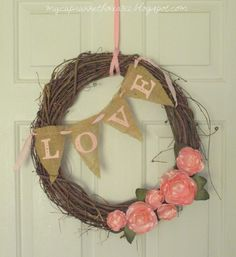 My Cup Runneth Over: VALENTINE'S DAY WREATH