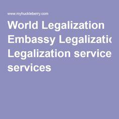 World Legalization Embassy Legalization services