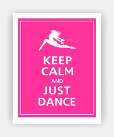 Keep Calm and JUST DANCE Poster 8x10 Carnival Pink by PosterPop, $10.95