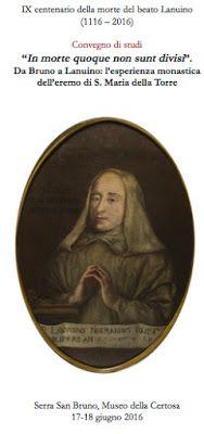 Da Bruno a Lanuino: l'esperienza monastica dell'eremo di S. Maria della Torre