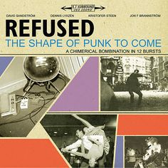 REFUSED / THE SHAPE OF PUNK TO COME