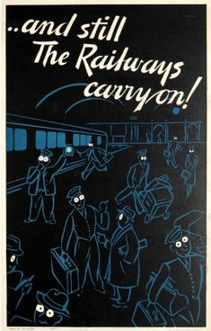 WWII Blackout The Railways Carry On, 1940s - original vintage poster listed on…