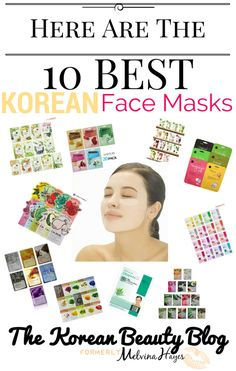 The Best Korean Face Mask Sheets: Top 10 - The Korean Beauty Blog