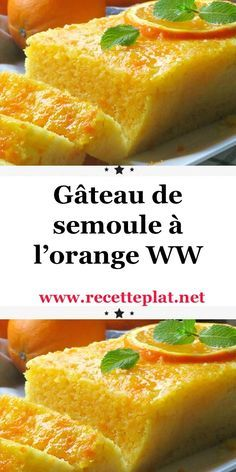 Semolina cake with orange WW, Bakery Recipes, Ww Recipes, Chicken Recipes, Cooking Recipes, Desserts With Biscuits, Ww Desserts, Healthy Breakfast Wraps, Helathy Food, Plats Weight Watchers