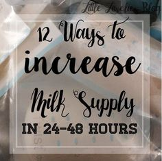 How to Increase Milk Supply in 24 Hours - Little Lovelies Blog