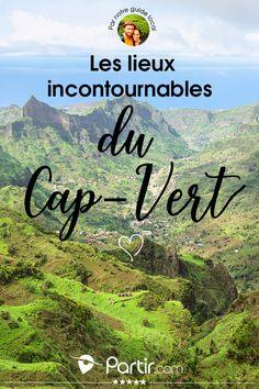 Il y a tant à découvrir au Cap-Vert !