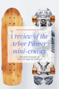 Imagine a regular skateboard that you could actually cruise on comfortably for hours in the city or on campus while slashing and jumping like on a regular street board… If that sounds like what you need, the Arbor Pilsner may be what you're looking for.  Even smaller than a traditional skateboard, the Pilsner lets you do street tricks while enjoying a much more comfortable ride around town than you'd ever get on a street deck.  (photo credit: Arbor Collective)