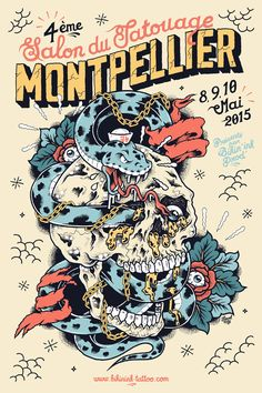 MONTPELLIER TATTOO CONVENTION Poster on Behance