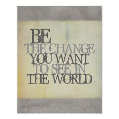 Gandhi quote be the change poster shabby chic #quotes #Gandhi #posters #prints