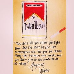 """""""its a metaphor"""" ~ John Green, The Fault in Our Stars"""