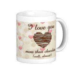 I love you more than chocolate pink hearts coffee mugs