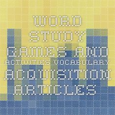 Word Study games and activities Vocabulary Acquisition Articles spellingcity.com