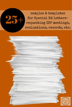 samples & templates for Special Ed letters~ requesting IEP meetings, evaluations, records, etc.