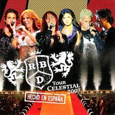 RBD: Tour Celestial 2007 hecho en España 2007.