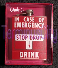 #INCASEOFEMERGENCY #FLASK #911 #Red #Stop #Drop #Drink #Whiskey #Liquor #Party #Favor #Wink