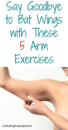 Say Goodbye to Bat Wings with These 5 Arm Exercises Check more at http://gymchat.co.uk/say-goodbye-to-bat-wings-with-these-5-arm-exercises/