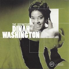 Dinah Washington- The Definitive Dinah Washington (2002) – Dinah Washington was the most popular black female recording artist of the '50s, according to Richard S. Ginell of AllMusic. This 20-song collection reveals the versatility of her talent. It contains down and dirty blues, lush ballads, romantic standards, sophisticated R&B, swinging jazz, and country recordings from 1943 to 1962. The Queen of the Blues was an incredible singer. I listened to this CD again today (3/28/2014).