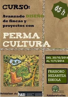 #Gipuzkoa DISEÑO AVANZADO DE FINCAS Y PROYECTOS CON PERMACULTURA ecoagricultor.com
