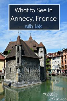 "Annecy is a beautiful French village you don't want to miss when visiting Europe. Once you visit, it's easy to see why it's called the ""Venice of the Alps."" See our things to do in Annecy, France for ideas to plan your visit"