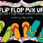 HELP... our flip flops are all mixed up!  Help us find our flip flops by reading our clues and solving the place value mystery.  There are 2 sets o...