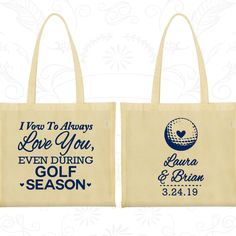 I Vow to Always Love You, Even During Golf Season, Personalized Canvas Bags, Golf Wedding Bags, Wedding Bags (305)