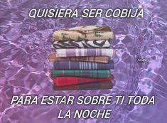 Cute Love Memes, Funny Love, Romantic Humor, Love Quotes, Funny Quotes, Funny Memes, Cheesy Quotes, Tumblr Love, Funny Spanish Memes