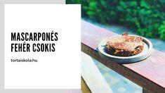 Mascarponés fehér csokoládés finomság Tart, Pie, Tarts, Torte