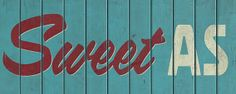 Sweet As Sign - Red Ink Design imagevault.co.nz Buick Logo, Word Art, How To Look Pretty, Typography, Neon Signs, Ink, Logos, Sweet, Image