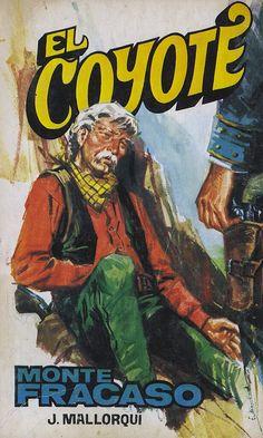Monte Fracaso. Ed. Favencia, 1976 (Col. El Coyote ; 184)