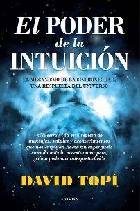 David Topí - Escritor, formador y terapeuta. Metafísica y Registros Akashicos. El poder de la intuición. Libros para tu crecimiento y desarrollo personal.
