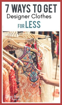 7 Ways To Get Discount Designer Clothes For Less Setting Up A Budget, Earn Extra Cash, Best Savings, For Less, Formal Looks, Frugal Tips, Types Of Dresses, Discount Designer Clothes, Money Management