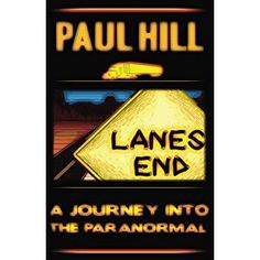 """#BookReview of #LanesEnd from #ReadersFavorite - https://readersfavorite.com/book-review/lane-s-end  Reviewed by Jack Magnus for Readers' Favorite  Lane's End: A Journey Into the Paranormal is an urban fantasy novel written by Paul Hill. Odessa Kearney was a """"Lady Trucker"""", and she was proud of it. She had wanted more from life than an uninspiring relationship; the ubiquitous big rig advertisement on the matchbook cover had settled itself firmly into her imagination. It took very little for…"""