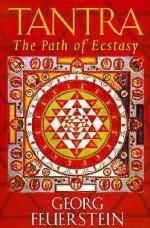 Tantra : The Path of Ecstacy - Georg Feuerstein, PhD