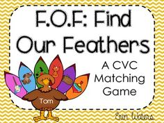 Help Tam, Tem, Tim, Tom, and Tum Turkey find their feathers! A CVC match game your students will eat up :)