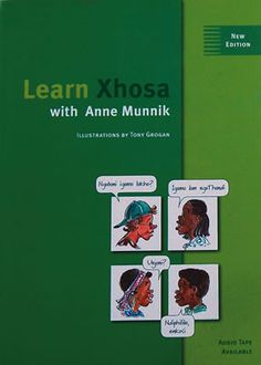 Language Courses : Learn Xhosa With Anne Munnik (Book And Cd) Xhosa, New Edition, Gap Year, Teaching Tools, Languages, Homeschooling, African, Goals, Education