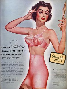 Perma lift girdles and brassieres ad c.1951 - Foundation garments, ladies!